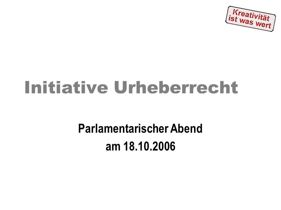 Initiative Urheberrecht Parlamentarischer Abend am 18.10.2006