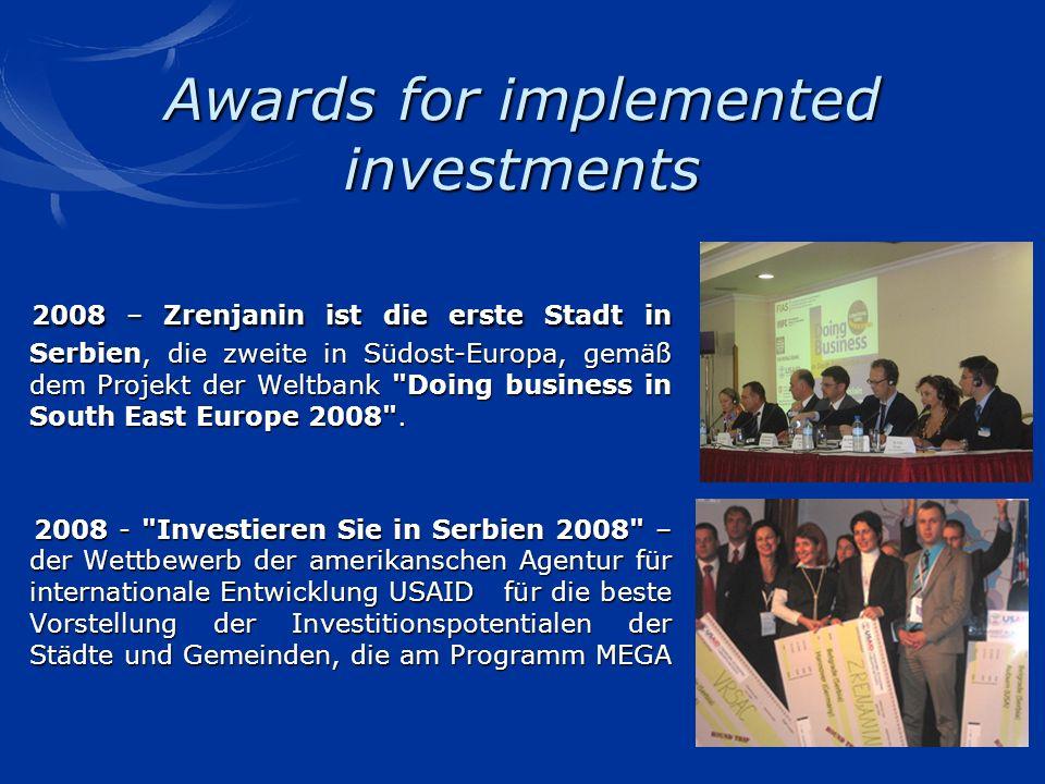 Awards for implemented investments 2008 – Zrenjanin ist die erste Stadt in Serbien, die zweite in Südost-Europa, gemäß dem Projekt der Weltbank