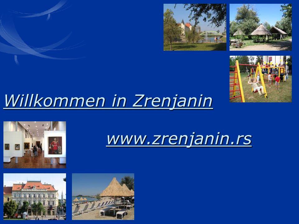 www.zrenjanin.rs Willkommen in Zrenjanin