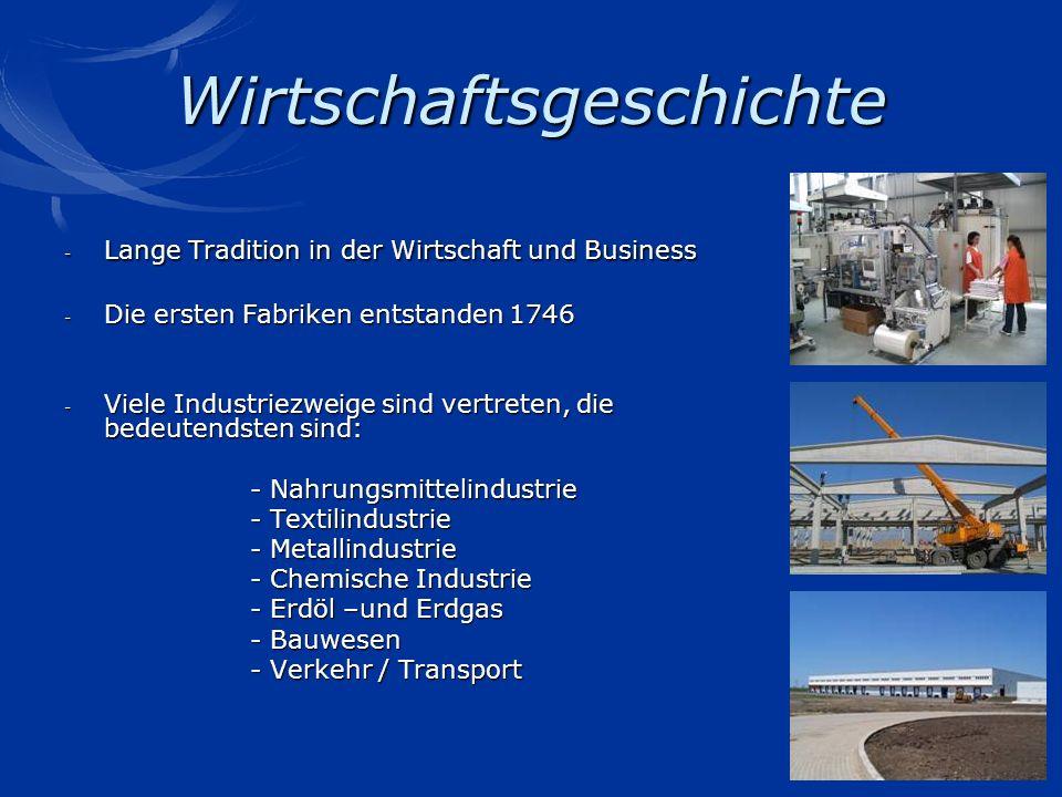 Wirtschaftsgeschichte - Lange Tradition in der Wirtschaft und Business - Die ersten Fabriken entstanden 1746 - Viele Industriezweige sind vertreten, d