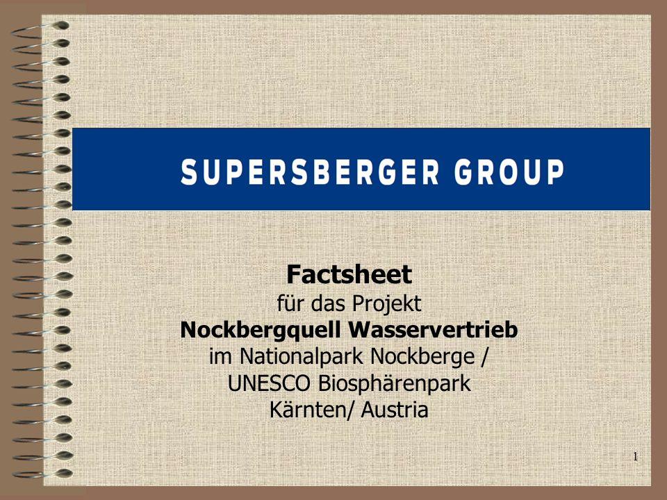 1 Factsheet für das Projekt Nockbergquell Wasservertrieb im Nationalpark Nockberge / UNESCO Biosphärenpark Kärnten/ Austria