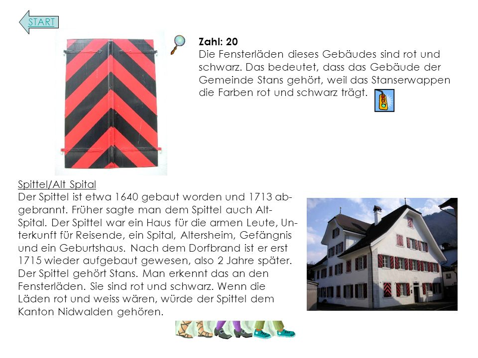 Zahl: 20 Die Fensterläden dieses Gebäudes sind rot und schwarz.