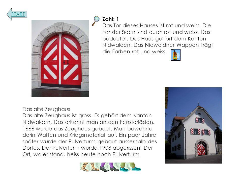 Das alte Zeughaus Das alte Zeughaus ist gross. Es gehört dem Kanton Nidwalden.