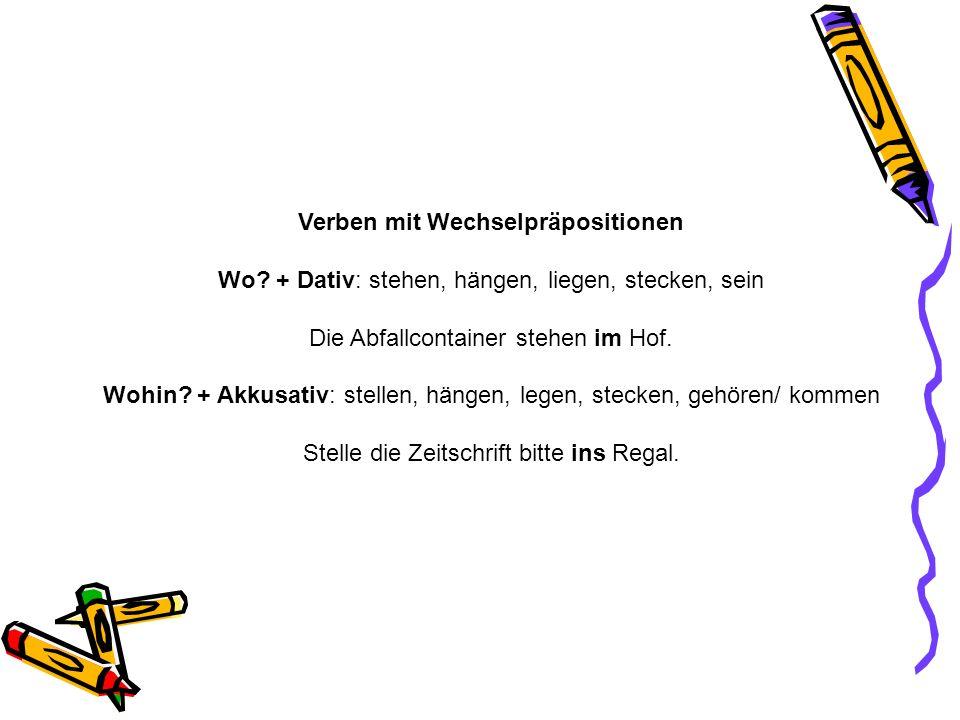 Verben mit Wechselpräpositionen Wo.