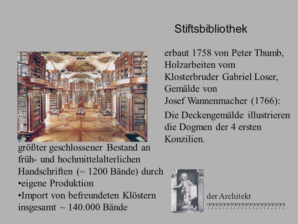 Stiftsbibliothek erbaut 1758 von Peter Thumb, Holzarbeiten vom Klosterbruder Gabriel Loser, Gemälde von Josef Wannenmacher (1766): Die Deckengemälde i
