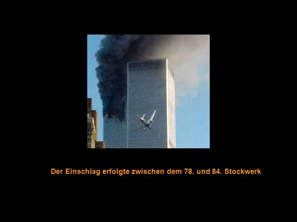 Der Einschlag erfolgte zwischen dem 78. und 84. Stockwerk