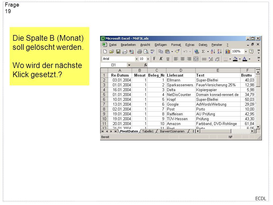 ECDL Frage 18 Wohin setzen Sie den nächsten Klick, um die aktuelle Tabelle zu schließen ohne jedoch Excel zu beenden?