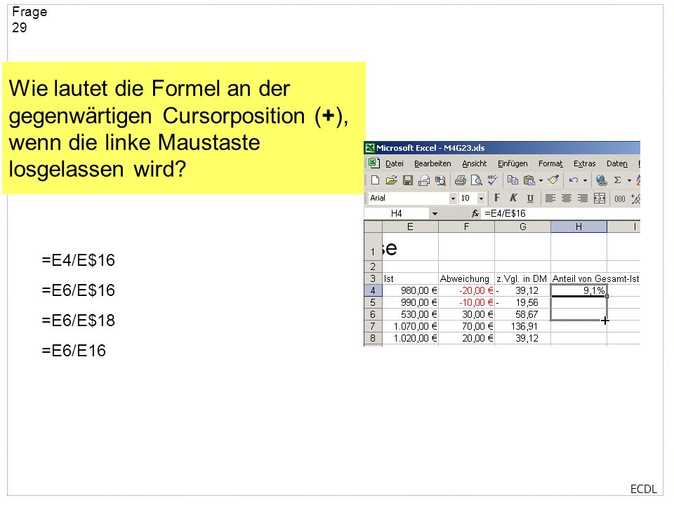 ECDL Frage 28 Damit die Zeilen, wie im Bild zu sehen ist, markiert werden können, wird folgende Taste gedrückt gehalten? Alt AltGr Strg Umschalt