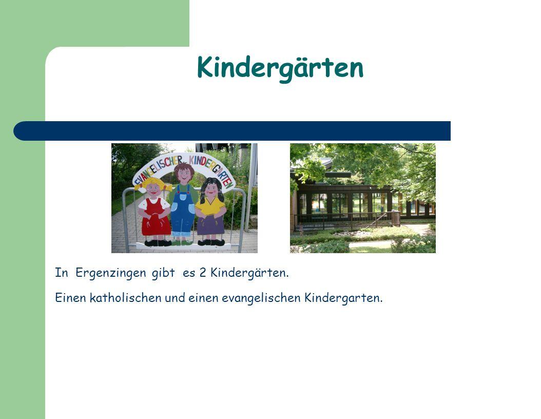 Kindergärten In Ergenzingen gibt es 2 Kindergärten.