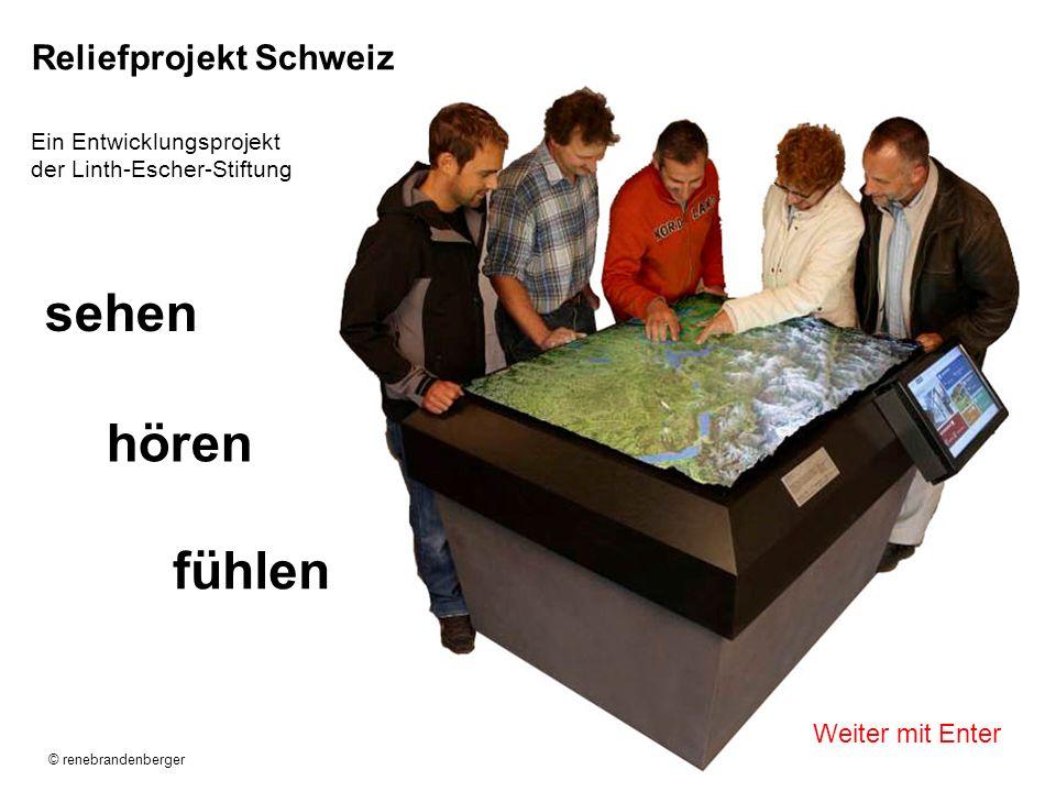 Reliefprojekt Schweiz Ein Entwicklungsprojekt der Linth-Escher-Stiftung sehen hören fühlen © renebrandenberger Weiter mit Enter
