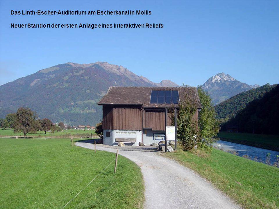 Das Linth-Escher-Auditorium am Escherkanal in Mollis Neuer Standort der ersten Anlage eines interaktiven Reliefs