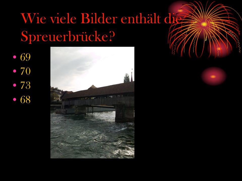 Wie viele Bilder enthält die Spreuerbrücke? 69 70 73 68