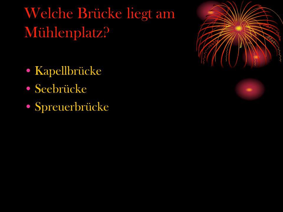 Welche Brücke liegt am Mühlenplatz? Kapellbrücke Seebrücke Spreuerbrücke
