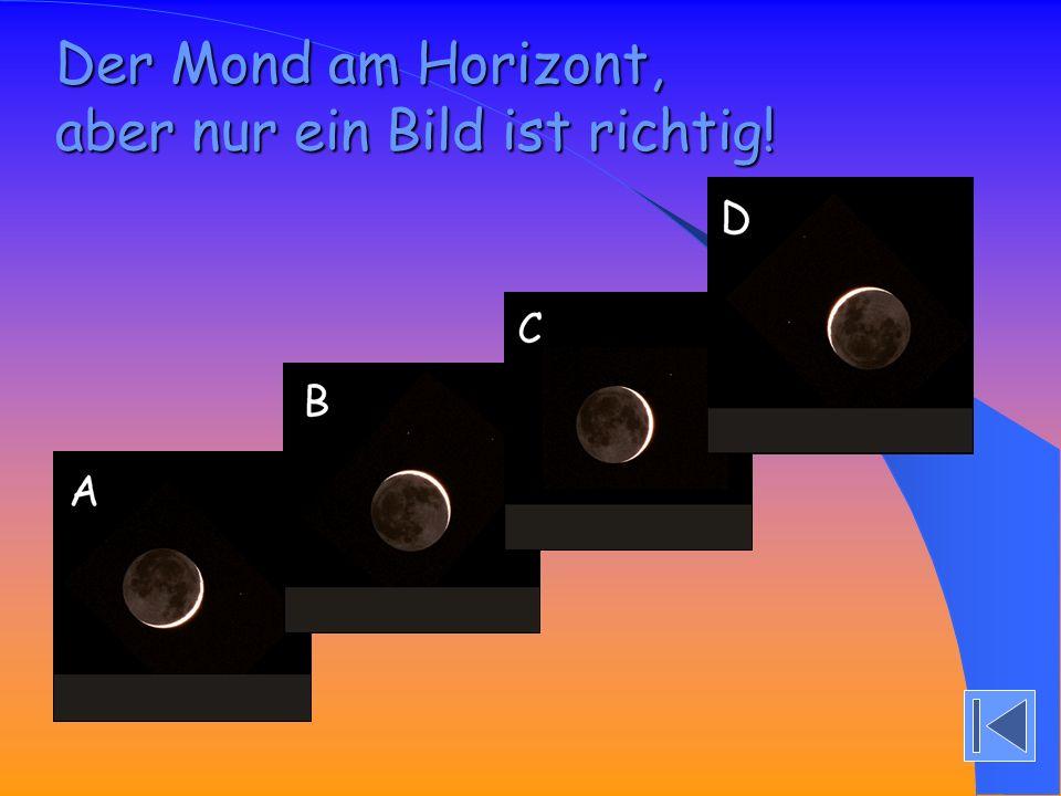 Der Mond geht unter, etwa an der gleichen Stelle, an dem am Abend zuvor die Sonne unterging.