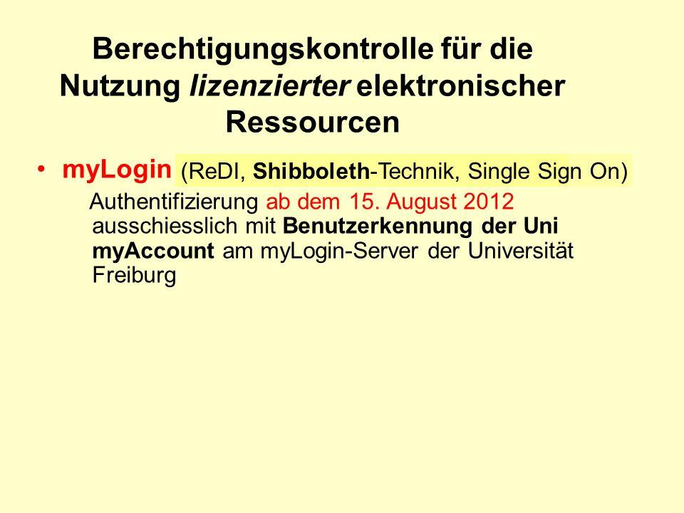 Berechtigungskontrolle für die Nutzung lizenzierter elektronischer Ressourcen myLogin Authentifizierung ab dem 15.