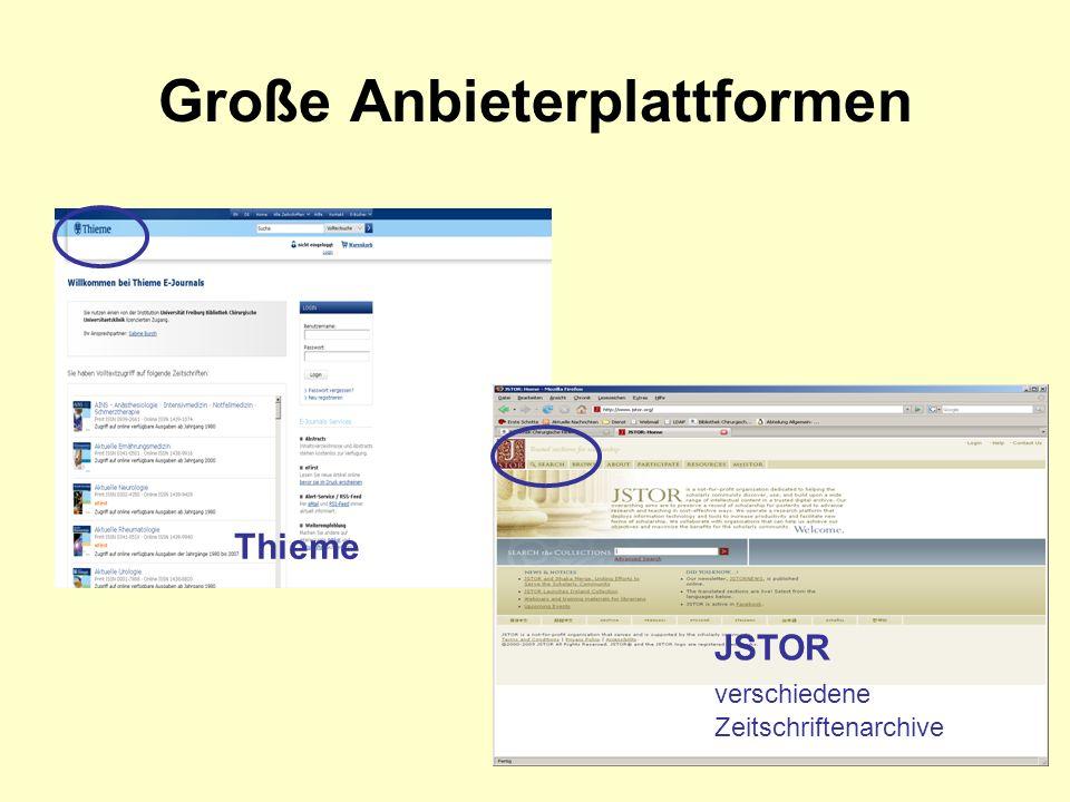 Große Anbieterplattformen Thieme JSTOR verschiedene Zeitschriftenarchive