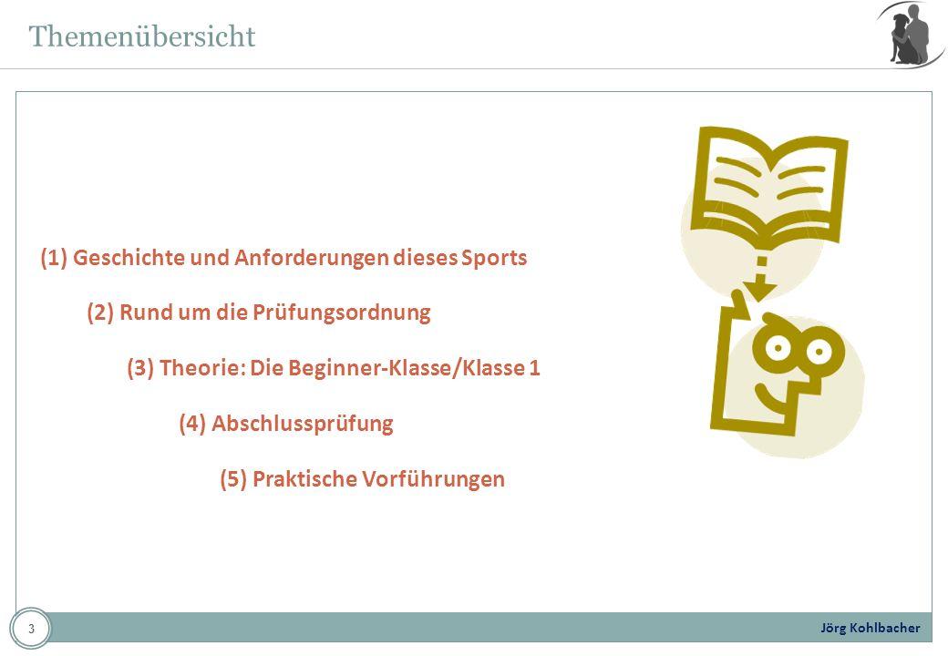 Jörg Kohlbacher Themenübersicht (1) Geschichte und Anforderungen dieses Sports (2) Rund um die Prüfungsordnung (3) Theorie: Die Beginner-Klasse/Klasse