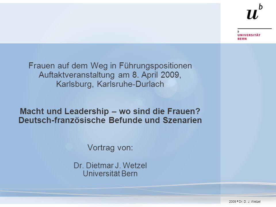Frauenanteil im Management (Entwicklung) 8.April 2009, Karlsruhe Dr.