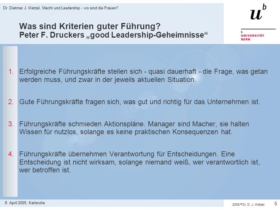 Was sind Kriterien guter Führung? Peter F. Druckers good Leadership-Geheimnisse 1.Erfolgreiche Führungskräfte stellen sich - quasi dauerhaft - die Fra