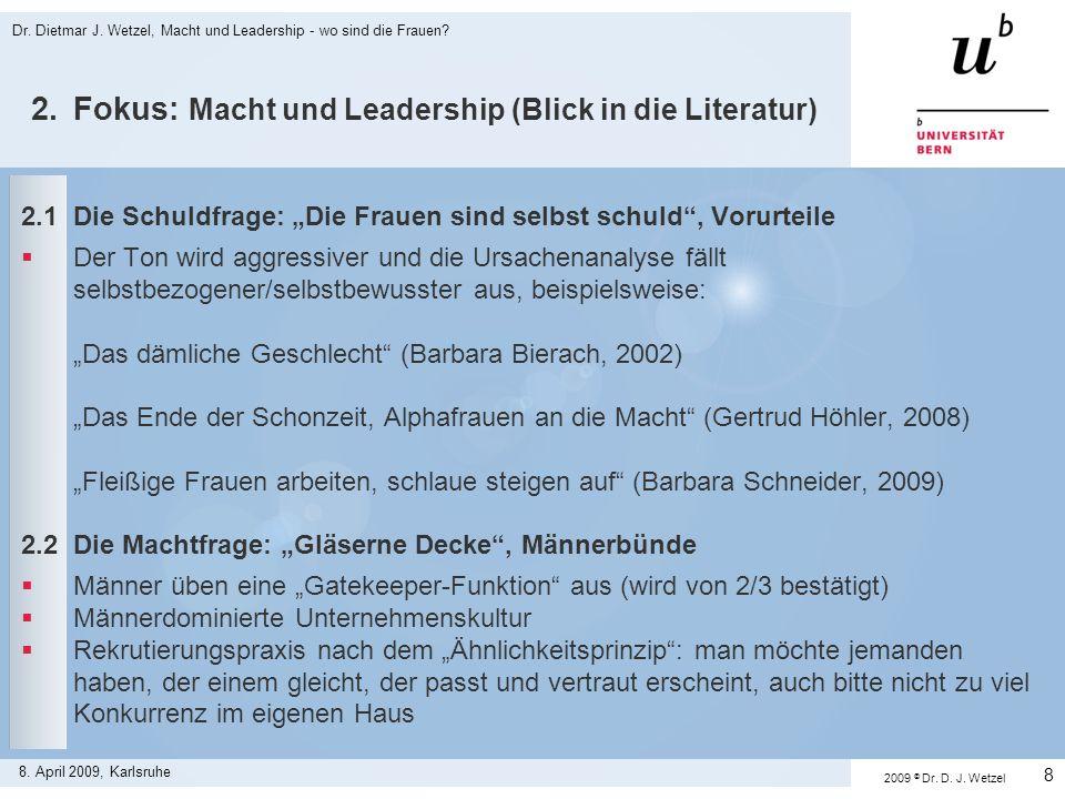 2.Fokus: Macht und Leadership (Blick in die Literatur) 2.3Die Organisationsfrage: Unvereinbarkeit von Karriere und Familie.