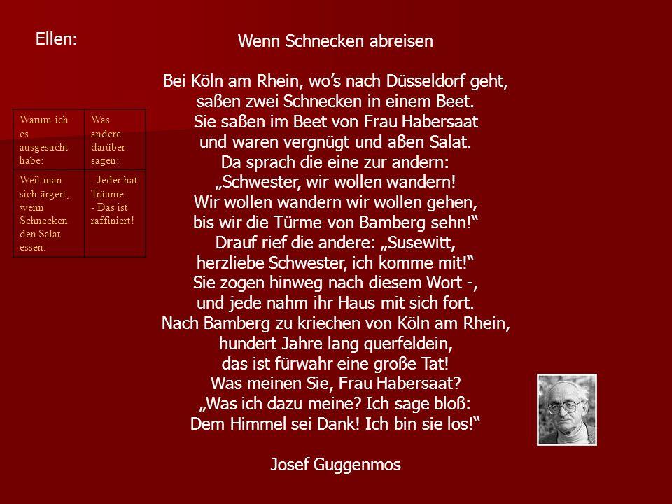 Wenn Schnecken abreisen Bei Köln am Rhein, wos nach Düsseldorf geht, saßen zwei Schnecken in einem Beet.