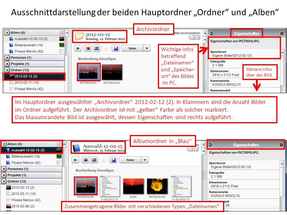 Ausschnittdarstellung der beiden Hauptordner Ordner und Alben Im Hauptordner ausgewählter Archivordner 2012-02-12 (2). In Klammern sind die Anzahl Bil