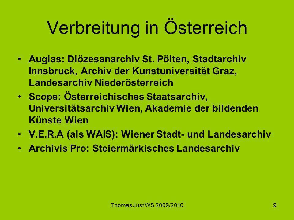 Thomas Just WS 2009/20109 Verbreitung in Österreich Augias: Diözesanarchiv St. Pölten, Stadtarchiv Innsbruck, Archiv der Kunstuniversität Graz, Landes