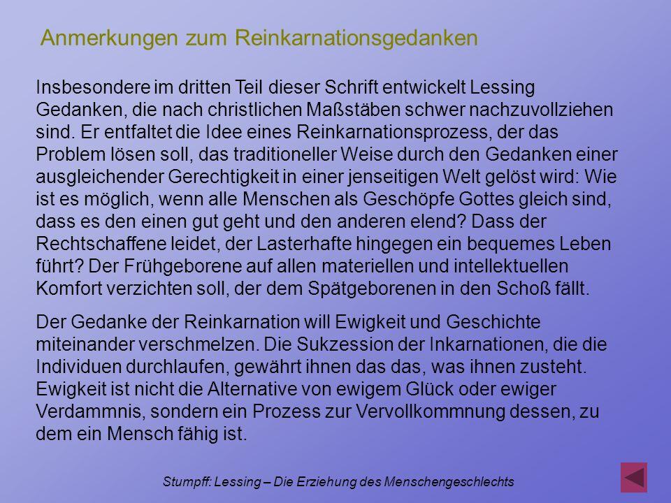Stumpff: Lessing – Die Erziehung des Menschengeschlechts Anmerkungen zum Reinkarnationsgedanken Insbesondere im dritten Teil dieser Schrift entwickelt