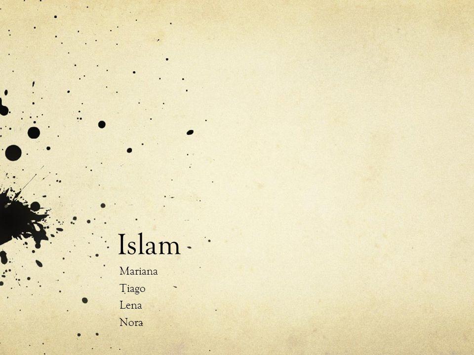 Islam Mariana Tiago Lena Nora