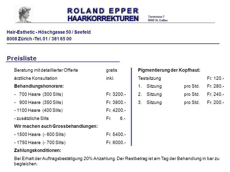 Hair-Esthetic - Höschgasse 50 / Seefeld 8008 Zürich -Tel. 01 / 381 65 00 ___________________________________________________________________ Preislist