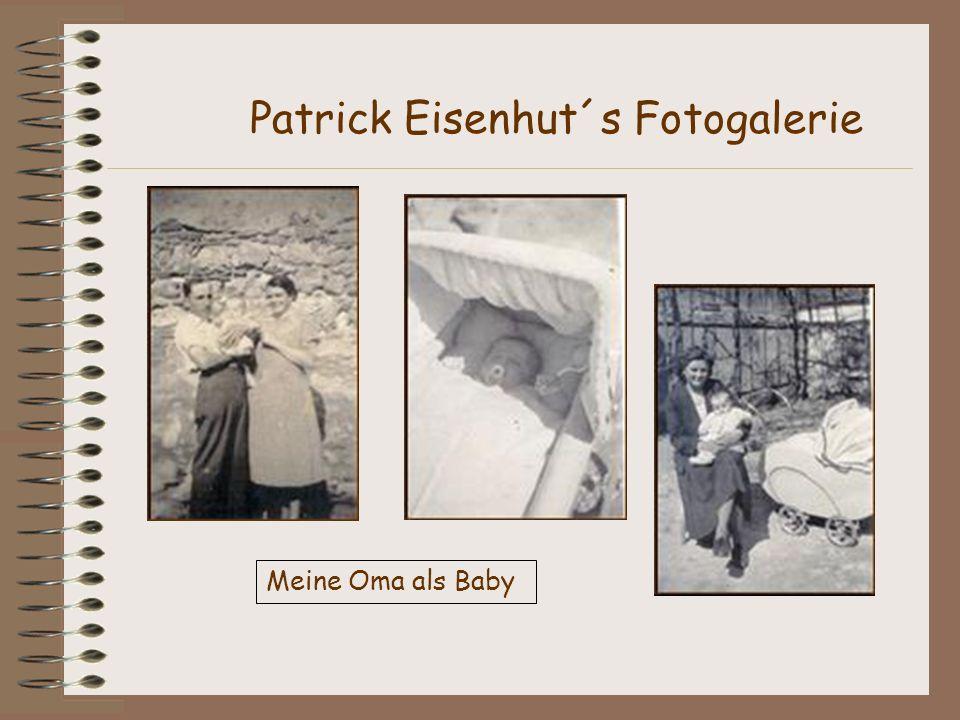 Meine Oma als Baby Patrick Eisenhut´s Fotogalerie