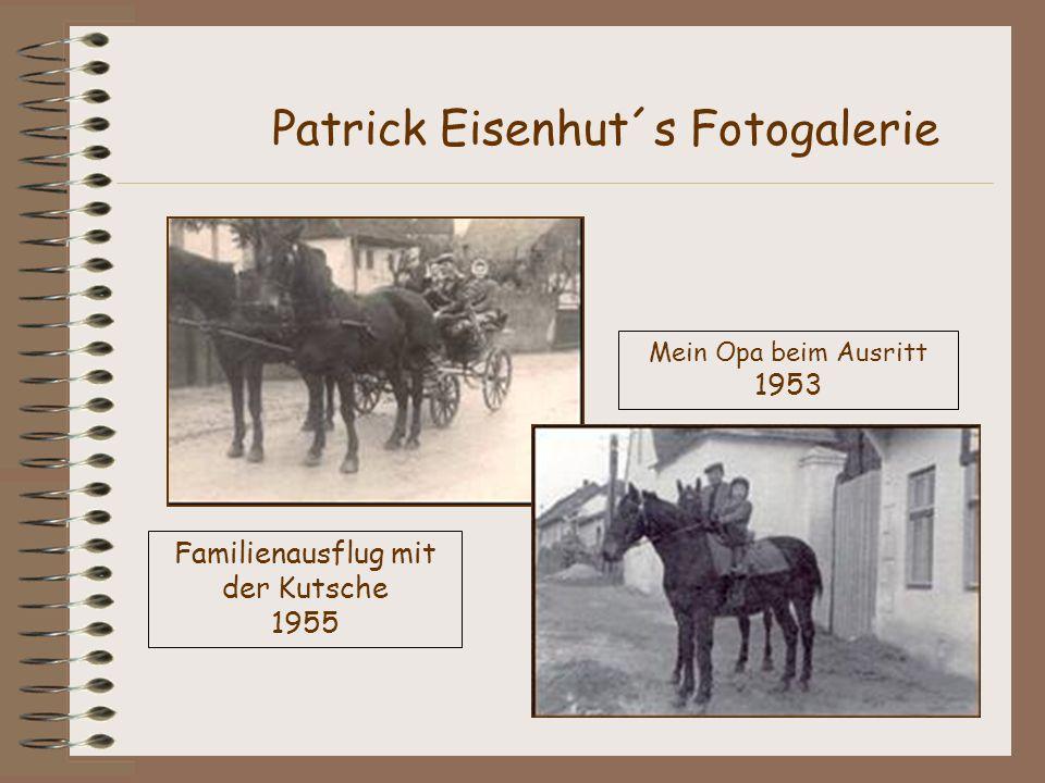 Familienausflug mit der Kutsche 1955 Patrick Eisenhut´s Fotogalerie Mein Opa beim Ausritt 1953