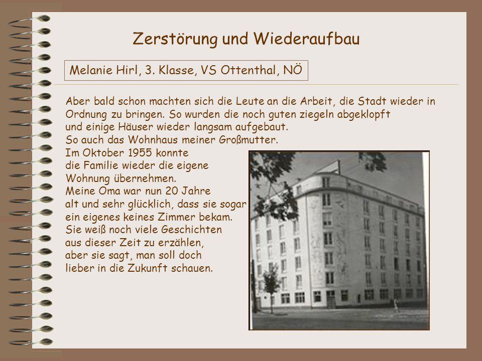 WETTBEWERB ÖSTERREICH-ALBUM 1945-1955 316 391 Volksschule Ottenthal 2163 Ottenthal 94, NÖ Tel.: 02554/8135 vsottenthal@aon.at http://schulen.asn-noe.ac.at/vsottenthal vsottenthal@aon.athttp://schulen.asn-noe.ac.at/vsottenthal Klasse: 3.