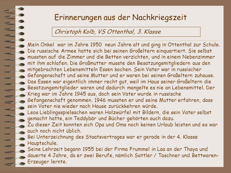 Interview Karin Gasselstorfer (3.Kl.) interviewte ihre Oma Wie alt warst du im Jahre 1955.