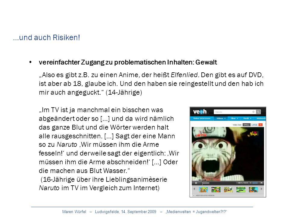 Maren Würfel – Ludwigsfelde, 14. September 2009 – Medienwelten = Jugendwelten?!? vereinfachter Zugang zu problematischen Inhalten: Gewalt Also es gibt
