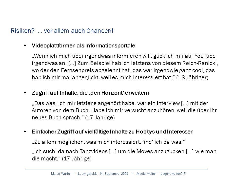 Maren Würfel – Ludwigsfelde, 14. September 2009 – Medienwelten = Jugendwelten?!? Risiken? … vor allem auch Chancen! Einfacher Zugriff auf vielfältige