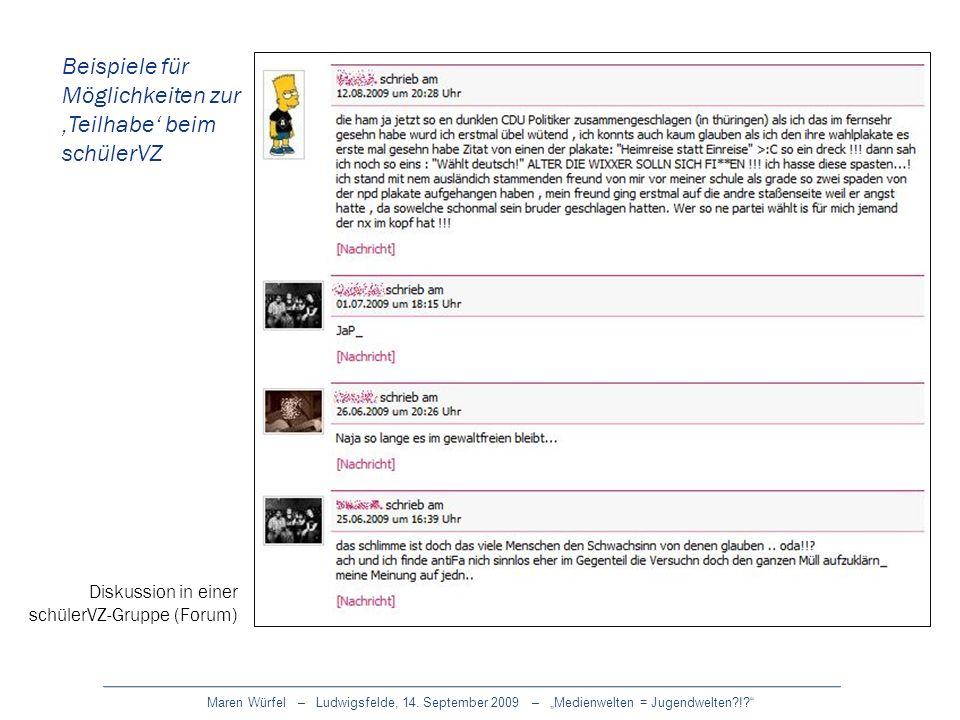 Maren Würfel – Ludwigsfelde, 14. September 2009 – Medienwelten = Jugendwelten?!? Beispiele für Möglichkeiten zur Teilhabe beim schülerVZ Diskussion in