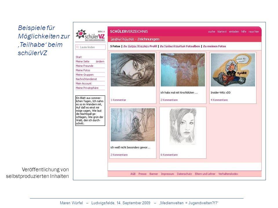 Maren Würfel – Ludwigsfelde, 14. September 2009 – Medienwelten = Jugendwelten?!? Beispiele für Möglichkeiten zur Teilhabe beim schülerVZ Veröffentlich