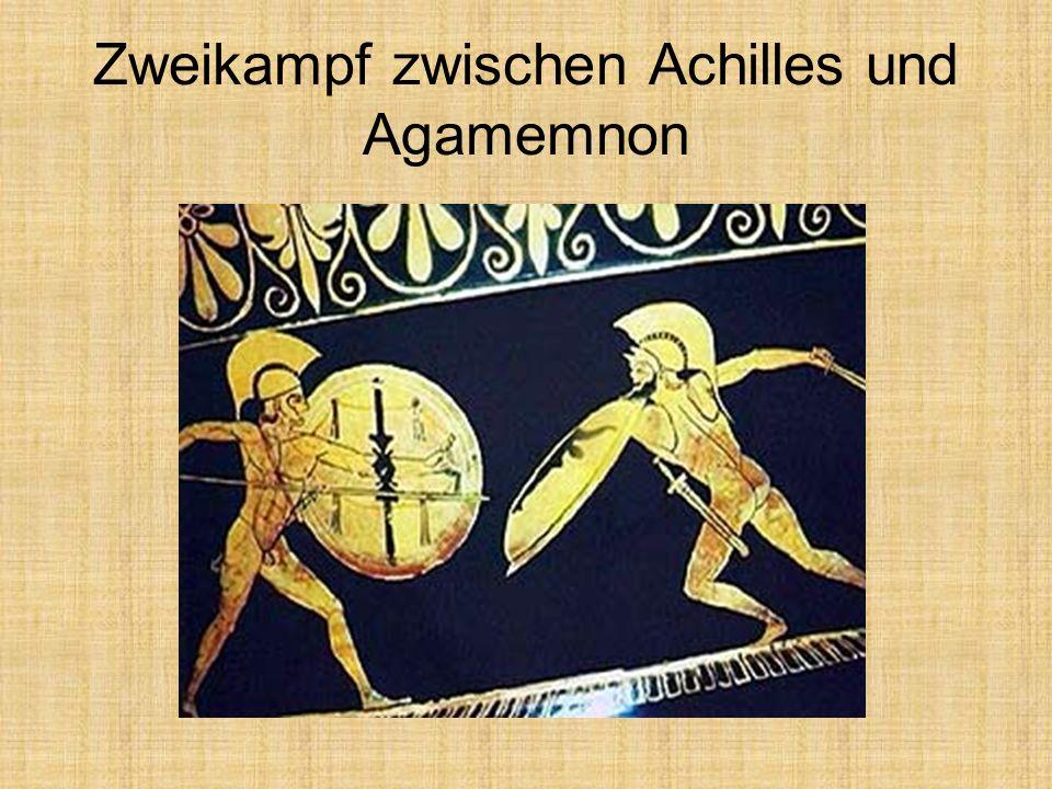 Zweikampf zwischen Achilles und Agamemnon