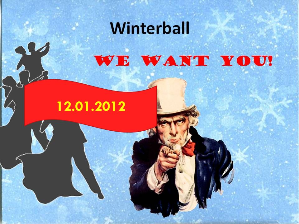 Winterball 17 WE WANT YOU! 12.01.2012