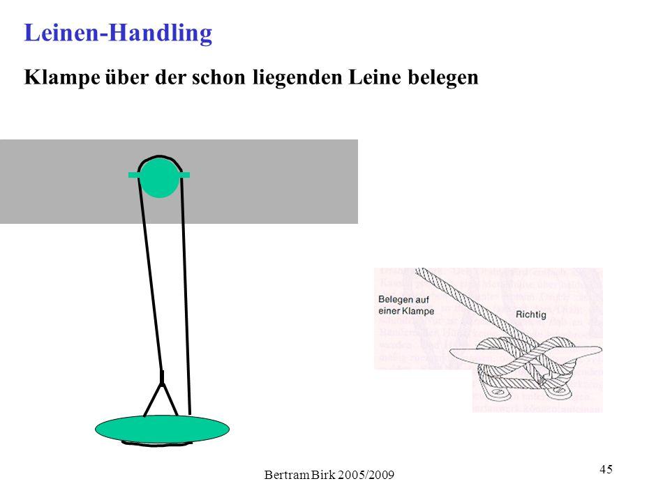 Bertram Birk 2005/2009 45 Leinen-Handling Klampe über der schon liegenden Leine belegen