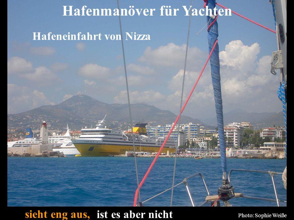 Bertram Birk 2005/2009 63 sieht eng aus, Photo: Sophie Weiße Hafenmanöver für Yachten Hafeneinfahrt von Nizza ist es aber nicht