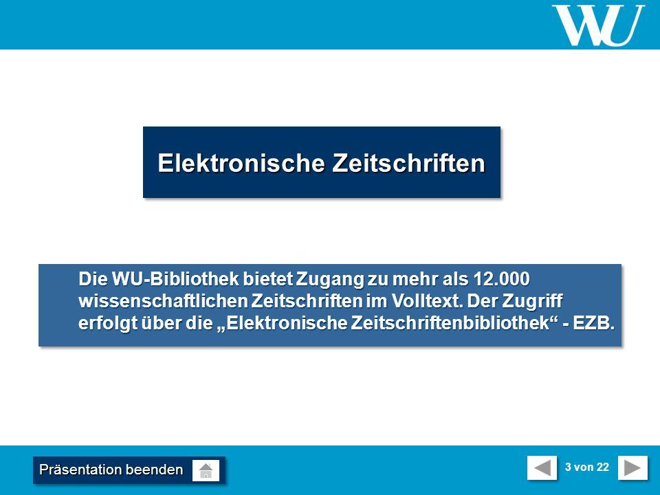 Elektronische Zeitschriften Die WU-Bibliothek bietet Zugang zu mehr als 12.000 wissenschaftlichen Zeitschriften im Volltext.