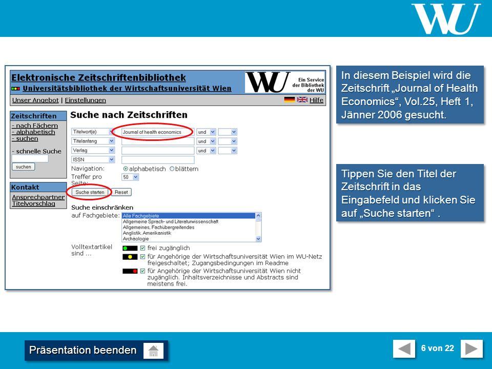 In diesem Beispiel wird die Zeitschrift Journal of Health Economics, Vol.25, Heft 1, Jänner 2006 gesucht.