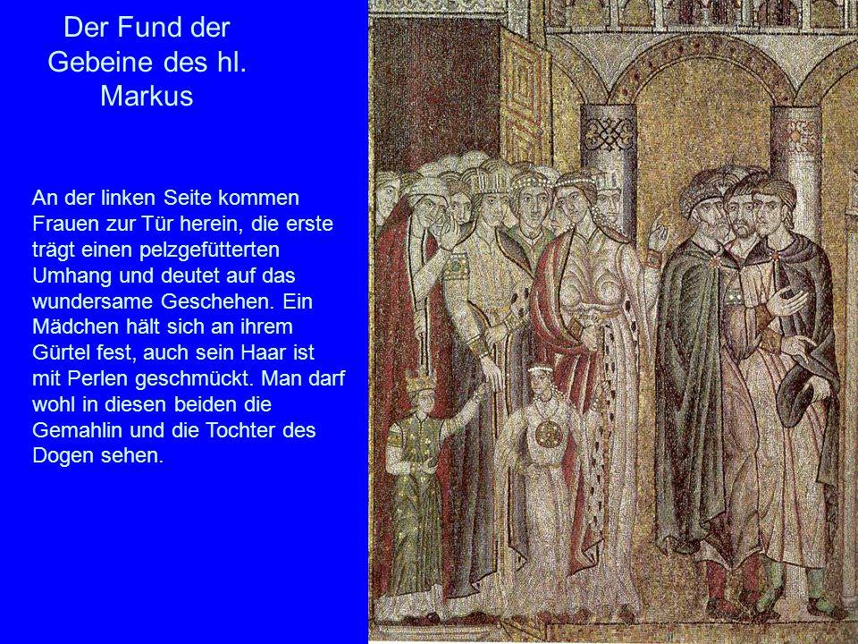 Der Fund der Gebeine des hl. Markus An der linken Seite kommen Frauen zur Tür herein, die erste trägt einen pelzgefütterten Umhang und deutet auf das