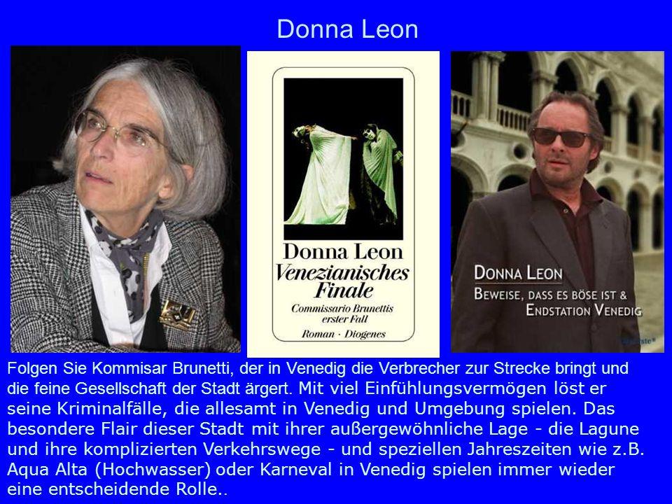 Donna Leon Folgen Sie Kommisar Brunetti, der in Venedig die Verbrecher zur Strecke bringt und die feine Gesellschaft der Stadt ärgert. Mit viel Einfüh