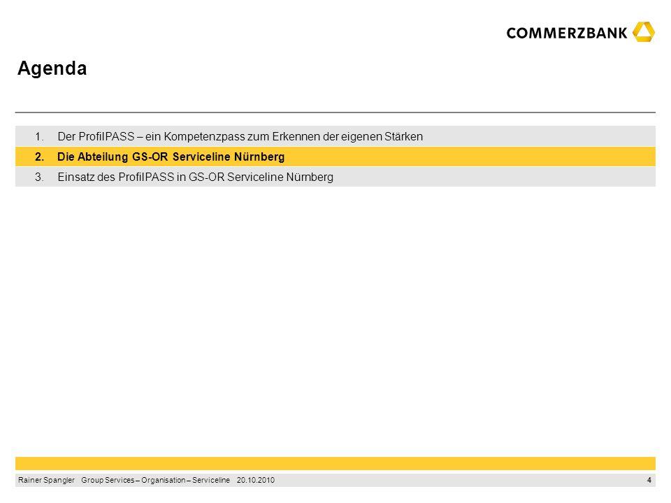 3 Rainer Spangler Group Services – Organisation – Serviceline 20.10.2010 Strukturierter Aufbau des Kompetenzpasses in vier Schritten Abschnitt 1: Mein