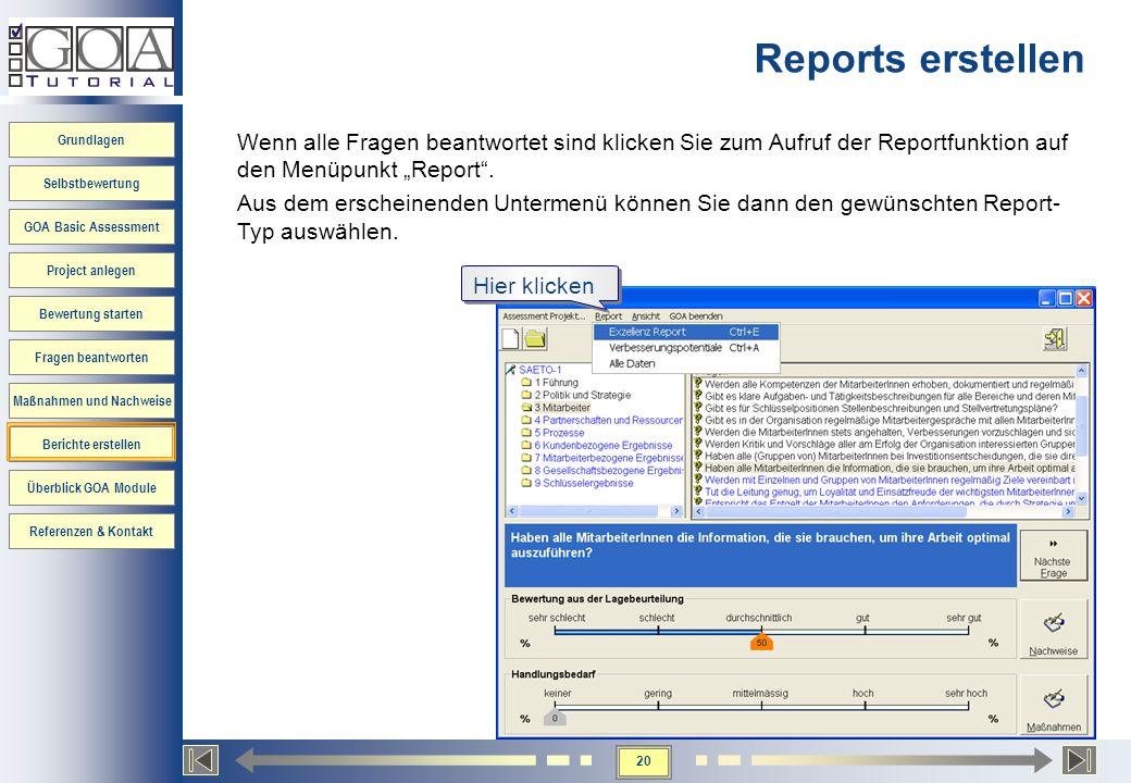 20 Grundlagen Selbstbewertung GOA Basic Assessment Project anlegen Bewertung starten Fragen beantworten Maßnahmen und Nachweise Berichte erstellen Übe