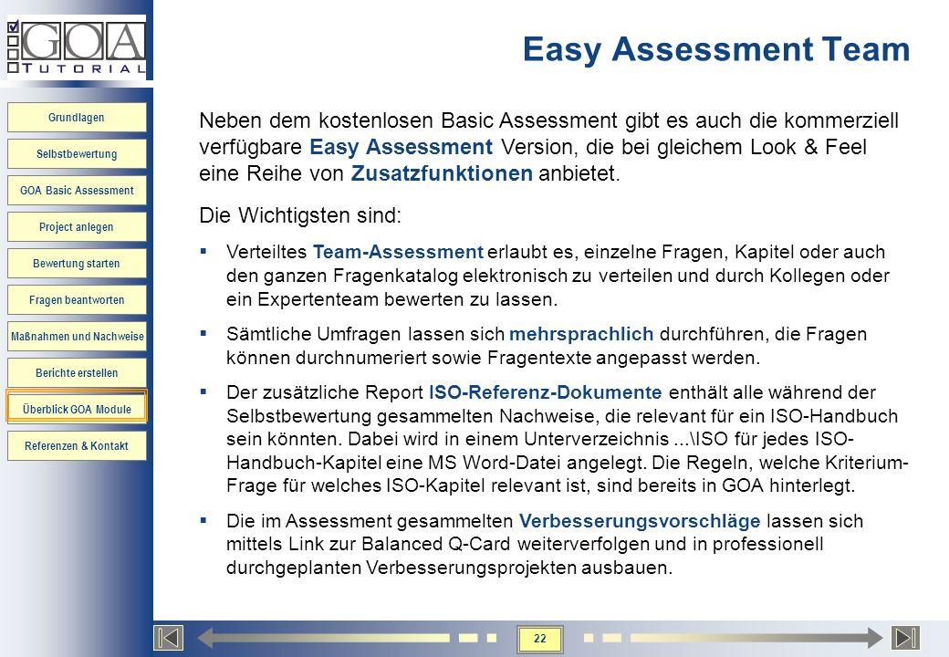 22 Grundlagen Selbstbewertung GOA Basic Assessment Project anlegen Bewertung starten Fragen beantworten Maßnahmen und Nachweise Berichte erstellen Übe