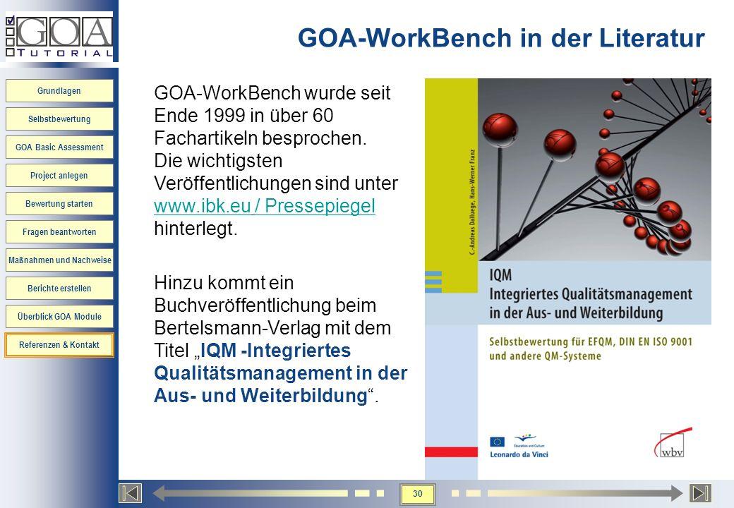 30 Grundlagen Selbstbewertung GOA Basic Assessment Project anlegen Bewertung starten Fragen beantworten Maßnahmen und Nachweise Berichte erstellen Übe